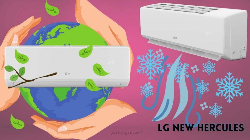 AC Standar Terbaru LG New Hercules dari LG
